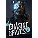 Chasing Graves (The Chasing Graves Trilogy Book 1)