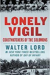 Lonely Vigil: Coastwatchers of the Solomons (Bluejacket Books) Kindle Edition
