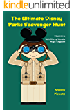 The Ultimate Disney Parks Scavenger Hunt: Volume II - Walt Disney World's Magic Kingdom