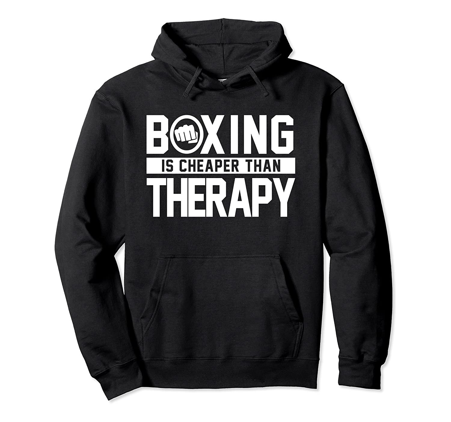 best service 2e833 e84c2 Boxing Is Cheaper Than Therapy Kickboxing Quote Fist Hoodies-alottee gift