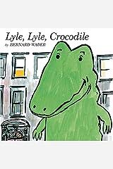 Lyle, Lyle, Crocodile (Lyle the Crocodile) Kindle Edition