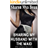 Sharing My Husband with the Maid: (FFM Cuckquean Short Story)