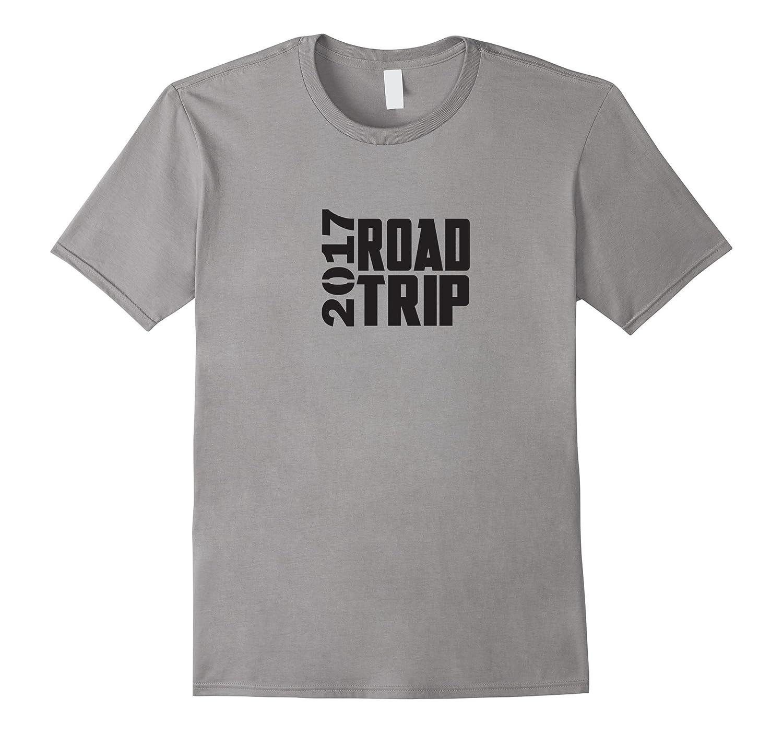 2017 Road Trip Cute T-Shirt-TH