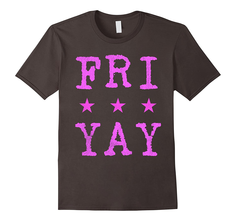 Trendy Pink FRI-YAY T-Shirt - Mens  Womens Sizes- Budget-TD