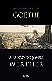 A Paixão do Jovem Werther