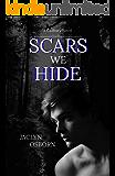 Scars We Hide (Cadbury Book 2)