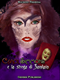Carol Simmons e la strega di Samhain (InFantasia Vol. 1)