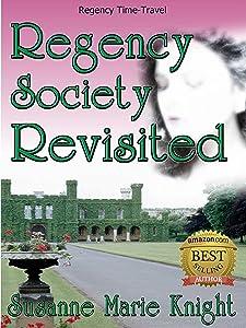 Regency Society Revisited