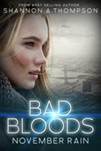 Bad Bloods: November Rain