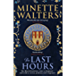 The Last Hours: A sweeping, utterly gripping historical novel for fans of Kate Mosse and Julian Fellowes (English Edition)
