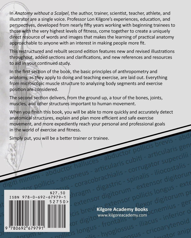 Anatomy Without a Scalpel - Second Edition: Dr. Lon Kilgore, Ashton ...