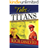 Tales of Titans, Vol.3: Founding Fathers, Women Warriors & WWII