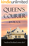Queen's Courier (The Scottish  Queen Trilogy Book 2)