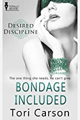 Bondage Included (Desired Discipline Book 5) Kindle Edition