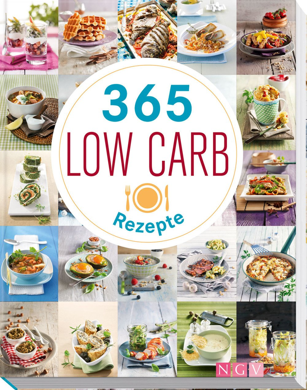 365 Low-Carb-Rezepte Gebundenes Buch – 1. März 2018 Naumann & Göbel 3625181398 Diät - Diätetik Gericht (Speise)