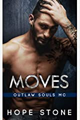 Moves: An MC Romance (Outlaw Souls Book 7) Kindle Edition
