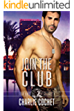 Join the Club: Four Kings Security Book Three (English Edition)