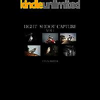 Light Shoot Capture (Lighting Book 1)