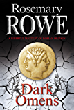 Dark Omens (A Libertus Mystery of Roman Britain Book 14)