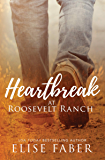 Heartbreak at Roosevelt Ranch
