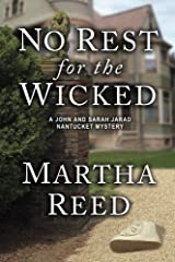 No Rest for the Wicked: A John and Sarah Jarad Nantucket Mystery (Book 3) Kindle Edition