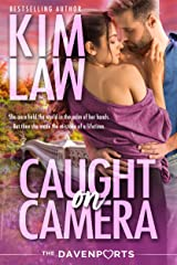 Caught on Camera (The Davenports Book 1) Kindle Edition
