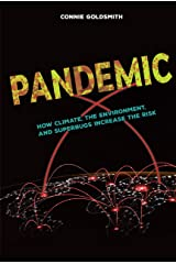 Pandemic: How Climate, the Environment, and Superbugs Increase the Risk Library Binding
