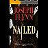 Nailed (A Ron Ketchum Mystery Book 1)