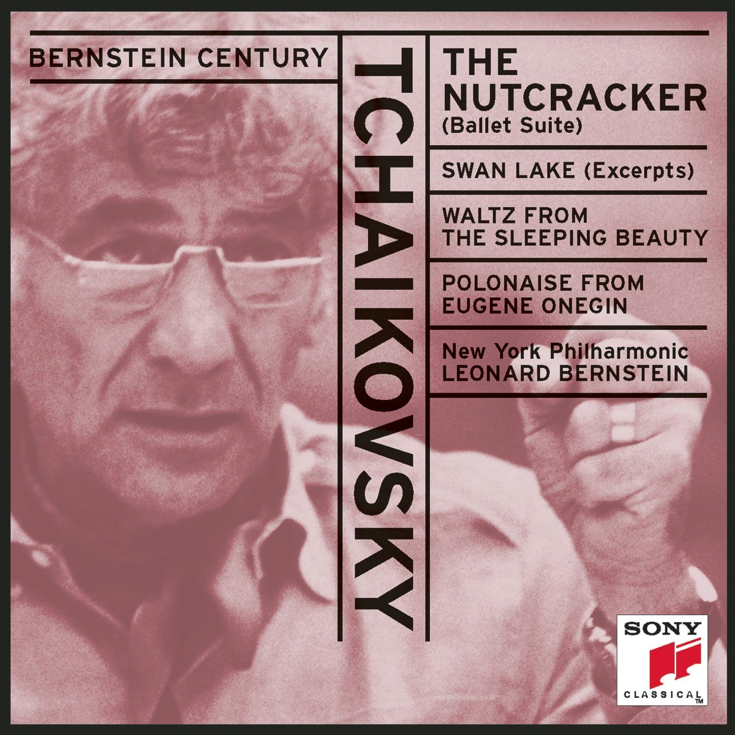 Tchaikovsky: The Nutcracker (ballet suite)/Swan Lake (excerpts)/Sleeping Beauty Waltz/ Bernstein, NY Philharmonic by Swan