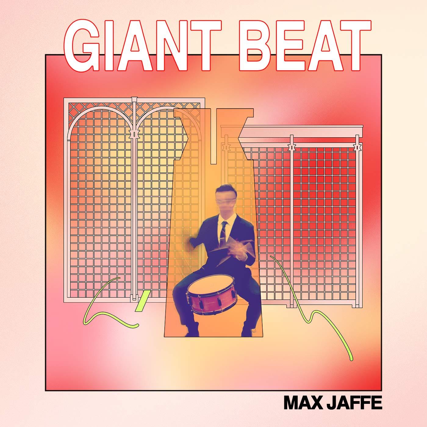 Cassette : Max Jaffe - Giant Beat (Cassette)