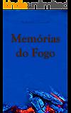 Memórias do Fogo