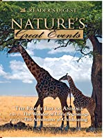 Nature's Great Events: The Family Life of Animals: The Wonders of Life's Beginnings