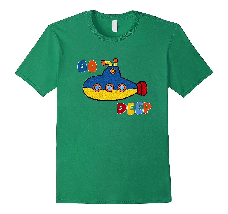 18fe2c95 Cool Submarine Color Go Deep T-shirt Under Sea Funny Tshirt-RT