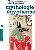 Mythologie égyptienne (Poche) (French Edition)