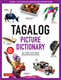 Tagalog Picture Dictionary: Learn 1,500 Tagalog Words and Expressions - The Perfect Resource for Visual Learners of All…