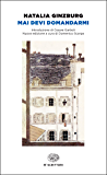 Mai devi domandarmi (Einaudi tascabili. Scrittori Vol. 994)