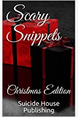 Scary Snippets: Christmas Edition Kindle Edition