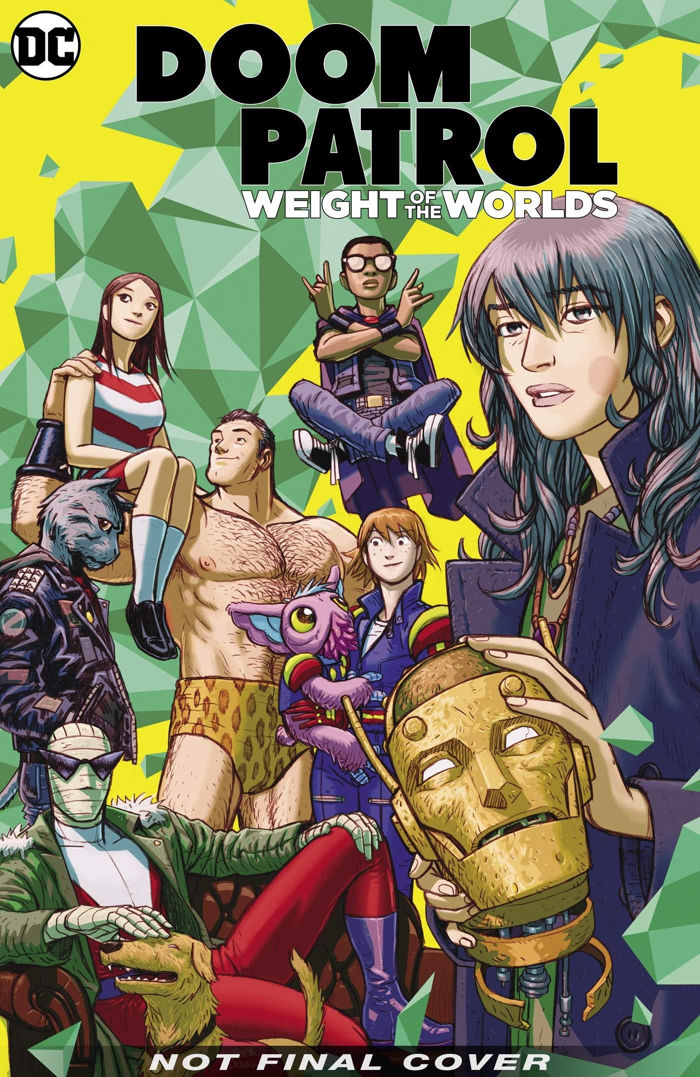 Amazon Com Doom Patrol Weight Of The Worlds 9781779500786 Way