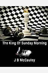 The King of Sunday Morning