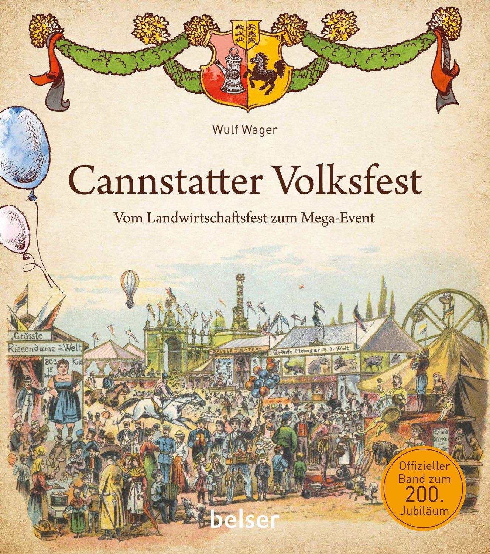 Cannstatter Volksfest: Vom Landwirtschaftsfest zum Mega ...