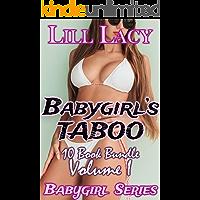 Babygirl's TABOO 10 Book Bundle, Volume I (Babygirl Collections 1)