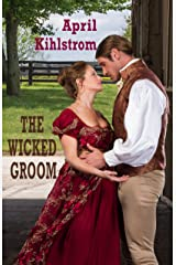 The Wicked Groom: Westcott Series Book 1 Kindle Edition