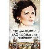 The Awakening of Miss Adelaide (Women of Rock Creek Book 7)