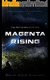 Magenta Rising (The Tilt Series Book 1)
