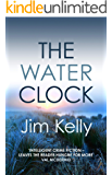 The Water Clock: A disturbing mystery is revealed in Cambridgeshire (Dryden Mysteries Book 1)