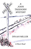Railroad Crossing: A John Treehorn Mystery (Book 6 Short Read)