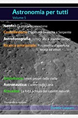Astronomia per tutti: volume 5 (Italian Edition) Kindle Edition