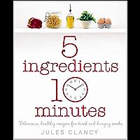 Five Ingredients, Ten Minutes