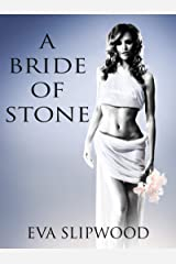 A Bride of Stone Kindle Edition
