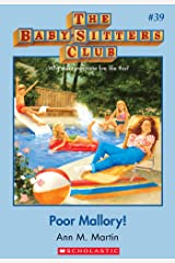The Baby-Sitters Club #39: Poor Mallory (Baby-sitters Club (1986-1999)) Kindle Edition